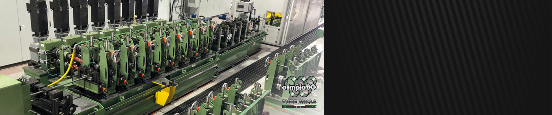 Olimpia 80, Mills for pipe manufacturing.